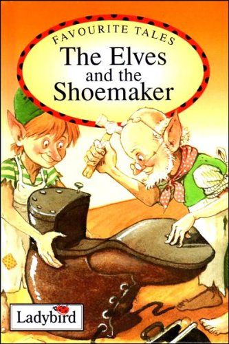 9780721415468: Elves and the Shoemaker (Ladybird Favourite Tales)