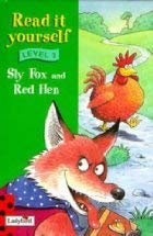 9780721415727: Level 1 Sly Fox And Red Hen (Read It Yourself - Level 3)