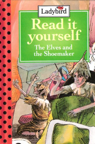 9780721415734: Elves and the Shoemaker (Read it Yourself - Level 4)