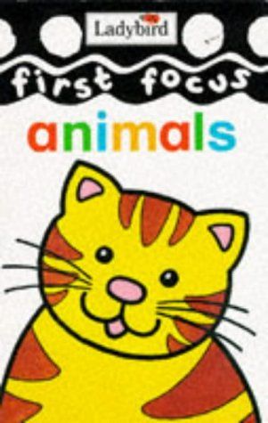 9780721415987: First Focus Animals (Baby's First Board Books)