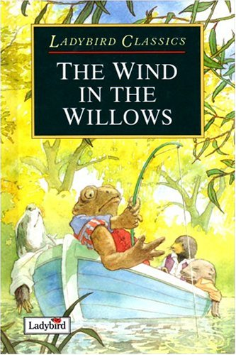 9780721416533: Ladybird Classics Wind In The Willows