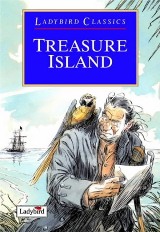 Treasure Island (Ladybird Classics): Stevenson, Robert Louis