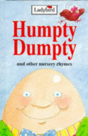 9780721416755: Humpty Dumpty And Other Nursery Rhymes (Nursery Rhyme Collection)