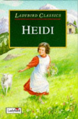 Heidi: Johanna Spyri, Retold