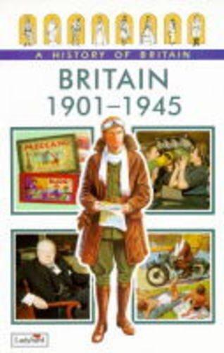 9780721417929: Britain, 1901-45 (Ladybird History of Britain) (English and Spanish Edition)