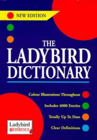 Dictionaries 04 Ladybird Dictionary (Ladybird Reference): Ladybird