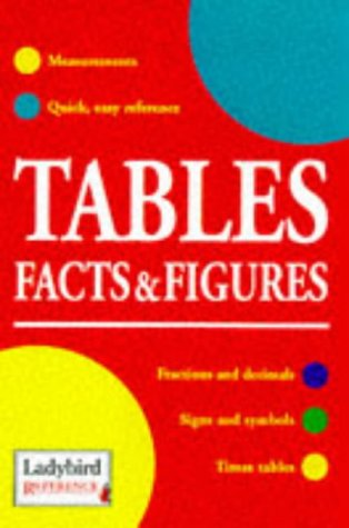 9780721418551: Reference 04 Tables Facts And Figures (Ladybird Reference)