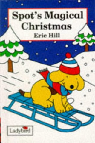 9780721418629: Spot's Magical Christmas (Spot the Dog S.)