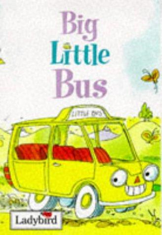 9780721419213: Big Little Bus (Ladybird Little Stories)