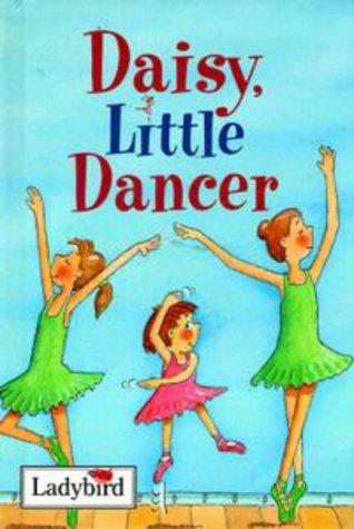 9780721419244: 'Daisy, Little Dancer (Ladybird Little Stories)'