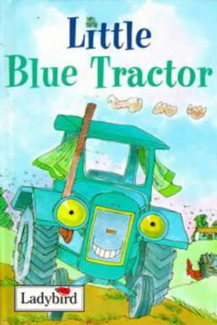 9780721419299: Little Blue Tractor (Ladybird Little Stories)