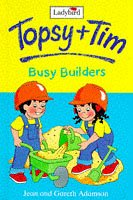 9780721419350: Topsy And Tim Busy Builders (Topsy & Tim Storybooks)