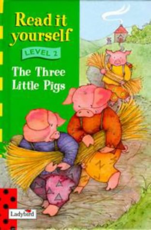 9780721419534: Three Little Pigs (Read it Yourself - Level 2)