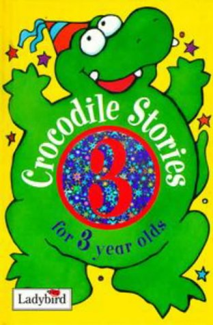9780721419626: Crocodile Stories for 3 Year Olds (Animal Funtime)
