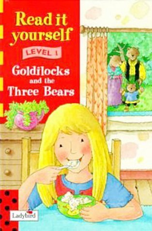 9780721419701: Read It Yourself Level 1 Goldilocks And The Three Bears (New Read it Yourself)