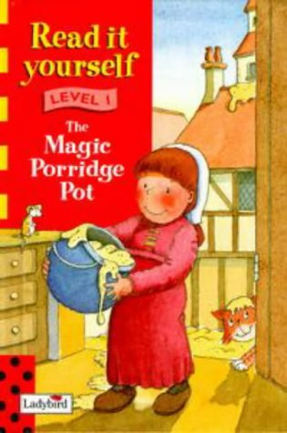 The Magic Porridge Pot (Ladybird Read It