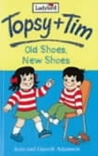 9780721420431: Topsy and Tim: Old Shoes, New Shoes (Topsy & Tim Storybooks)