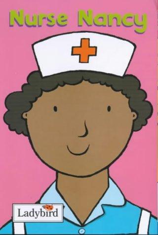 9780721421643: Nurse Nancy (Little Workmates)