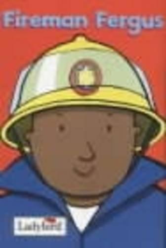 9780721421650: Fireman Fergus (Little Workmates)