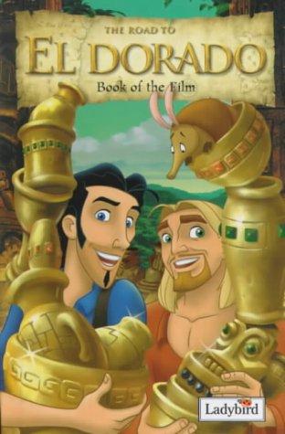 9780721421964: El Dorado Book of the Film (Disney Book of the Film)
