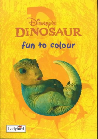 "9780721422039: Disney's "" Dinosaur "" : Fun to Colour (Disney: Film & Video)"