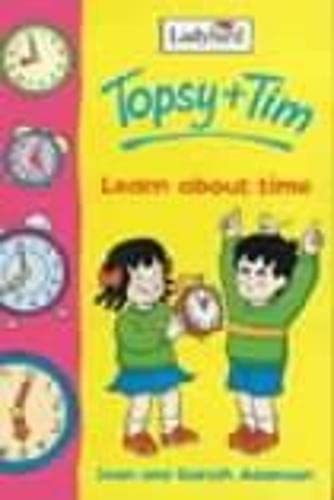 9780721423722: Topsy and Tim Learn About Time (Topsy & Tim)