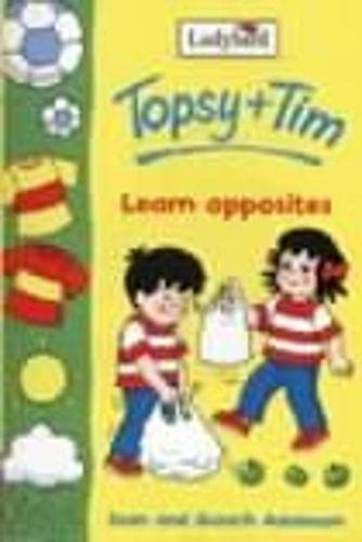 9780721423739: Topsy and Tim Learn Opposites (Topsy + Tim)