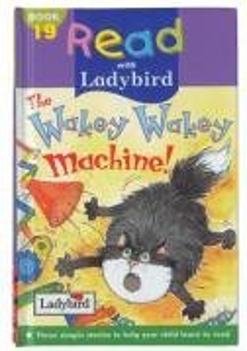 Wakey Wakey Machine (Read With Ladybird): Alan MacDonald, Robert