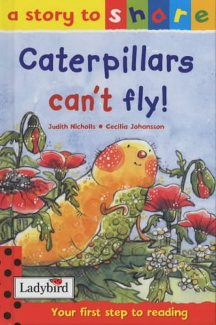 9780721424415: Caterpillars Can't Fly (Story to Share)