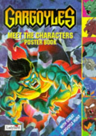 9780721425962: Gargoyles: Meet the Characters Poster Book (Gargoyles)