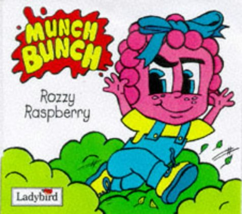 Munch Bunch Storybook's Rozzy Raspberry