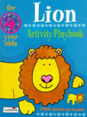 9780721427119: Lion: Activity Playbook for 4 Year Olds (Animal Funtime)