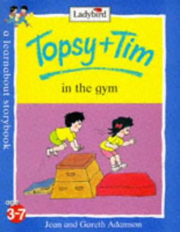 9780721428444: Topsy and Tim in the Gym (Topsy & Tim)