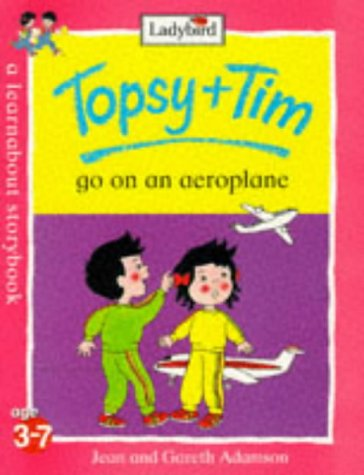 9780721428543: Topsy and Tim Go on an Aeroplane (Topsy & Tim)