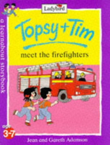 9780721428574: Topsy And Tim Meet The Firefighters (Topsy & Tim)