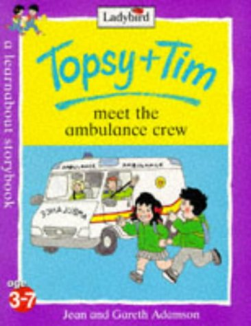 9780721428604: Topsy and Tim Meet the Ambulance Crew (Topsy & Tim)