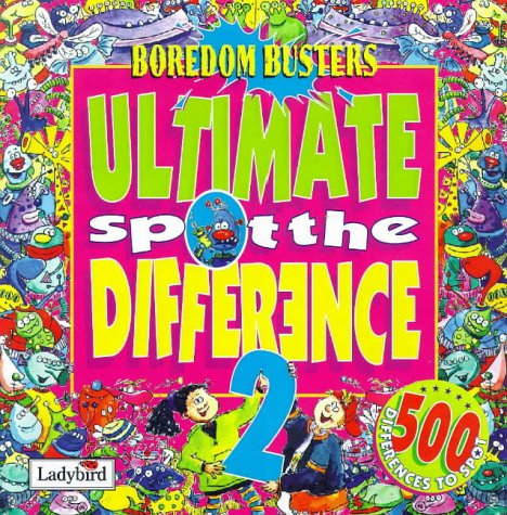Ultimate Spot the Difference: No. 2 (Boredom Busters) (0721429467) by B. Hoskins