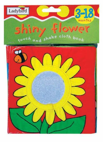 9780721429694: Shiny Flower Touch and Shake (Padded Cloth Books)