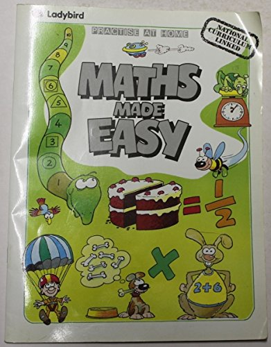 Mathematics Made Easy (Practise at home -: Drinkwater, John