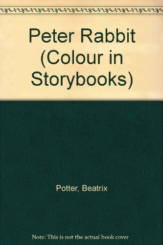 9780721432786: Peter Rabbit (Colour in Storybooks)
