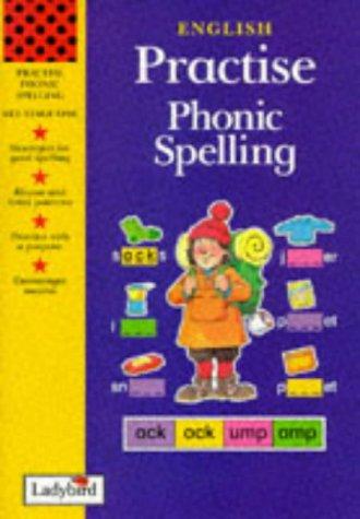 Phonic Spelling (Practise) (0721434053) by Jillian Harker; Geraldine Taylor