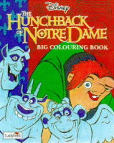 9780721436906: Hunchback of Notre Dame: Big Colouring Book (Disney: Classic Films)