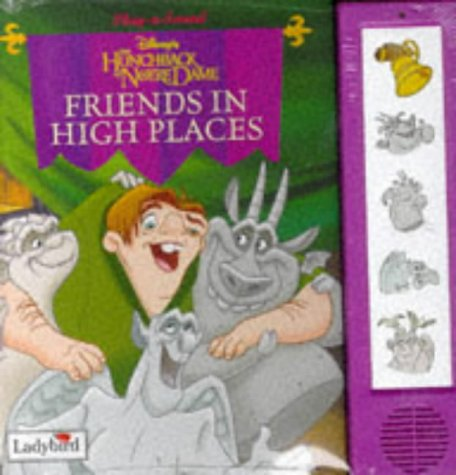 9780721437828: Hunchback of Notre Dame: Friends in High Places (Little Play-a-sound)
