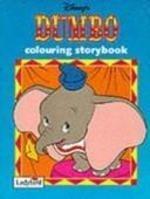 9780721440354: Dumbo: Colouring Storybk (Disney: Classic Films)