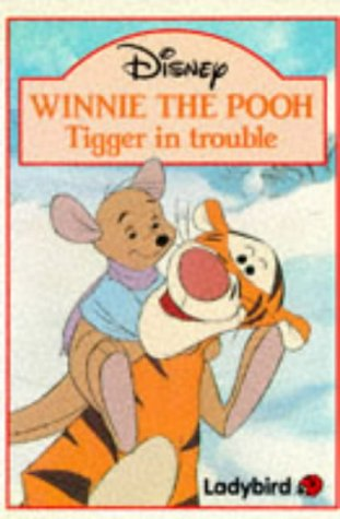 9780721441047: Winnie the Pooh: Tigger in Trouble (Winnie the Pooh paperbacks)