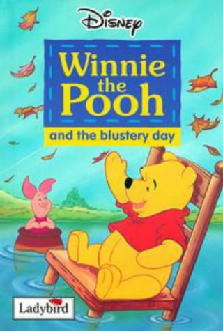 Winnie the Pooh and the Blustery Day (0721444644) by A. A. Milne