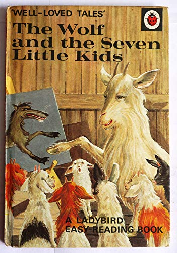 The Wolf and the Seven Little Kids: Ladybird Series