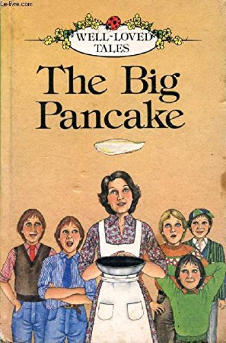 9780721450148: The Big Pancake (Well Loved Tales Level 1)