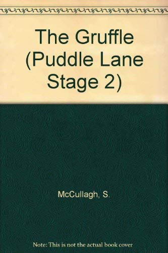 The Gruffle (Puddle Lane Stage 2) (0721450199) by S. McCullagh