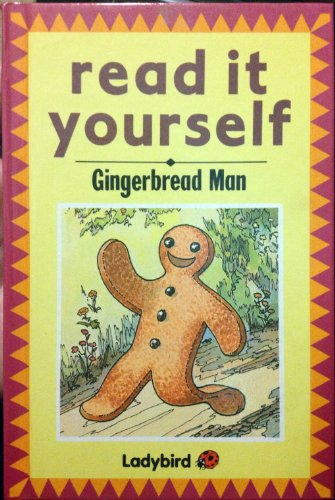 Gingerbread Man (Read It Yourself Level 4)